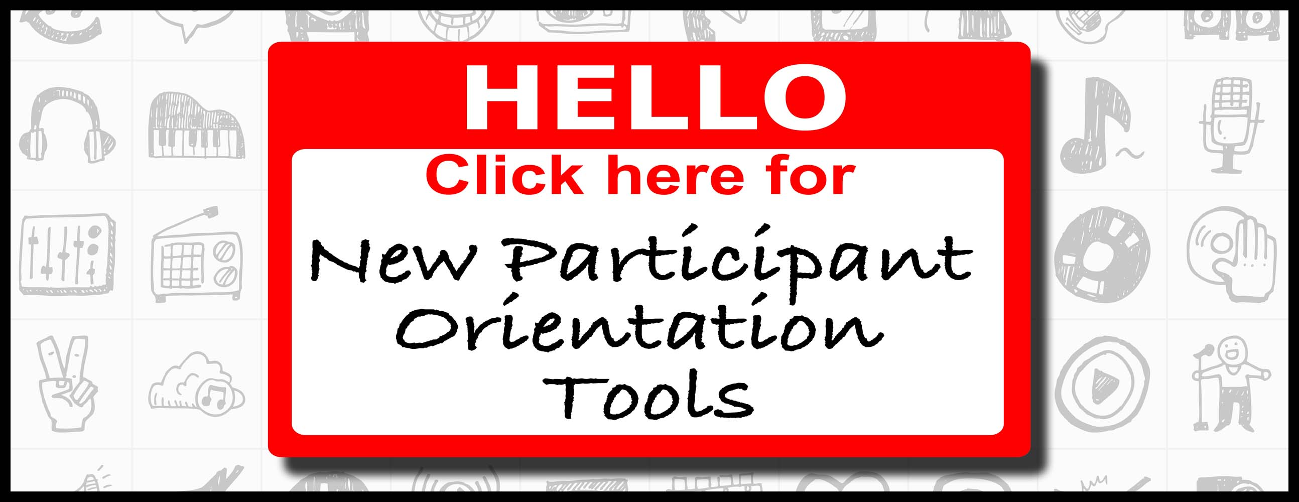 New Participant Orientation Tools