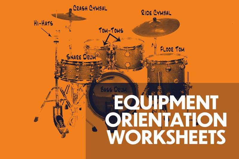 Equipment Orientation Worksheets